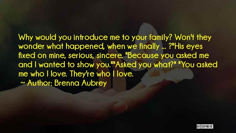 You're Mine Love Quotes By Brenna Aubrey