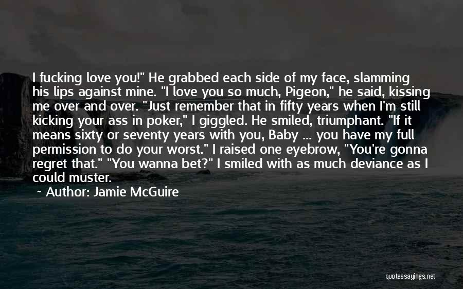 You're Mine Love Quotes By Jamie McGuire