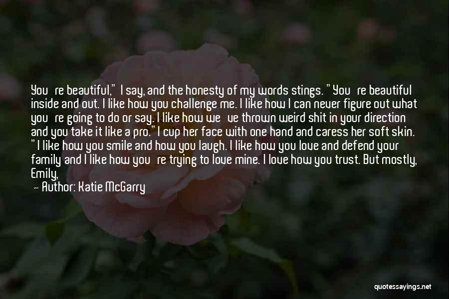 You're Mine Love Quotes By Katie McGarry