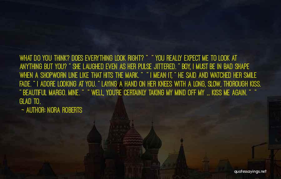 You're Mine Love Quotes By Nora Roberts