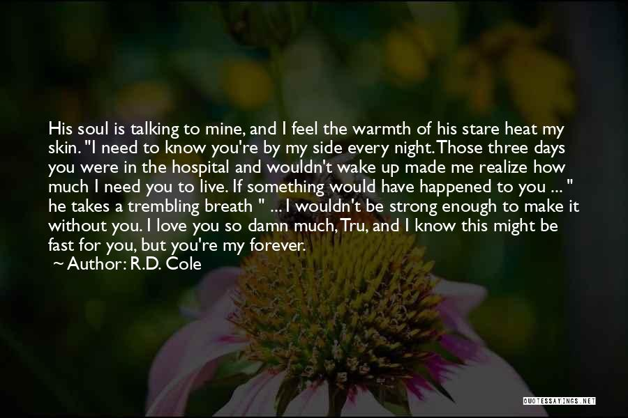 You're Mine Love Quotes By R.D. Cole