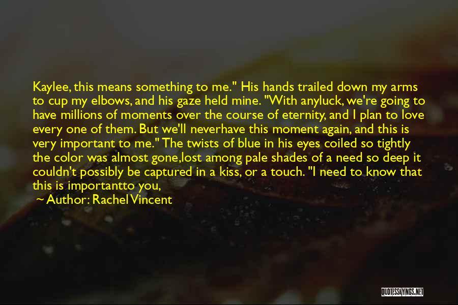 You're Mine Love Quotes By Rachel Vincent
