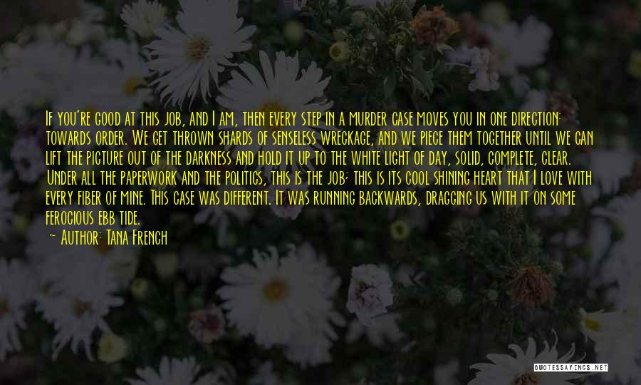 You're Mine Love Quotes By Tana French