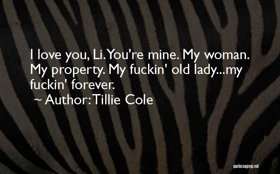 You're Mine Love Quotes By Tillie Cole