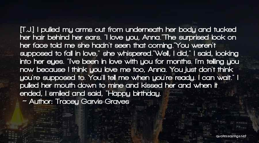 You're Mine Love Quotes By Tracey Garvis-Graves