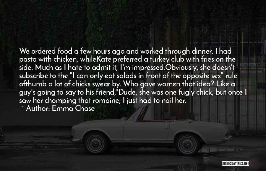 You're My Best Guy Friend Quotes By Emma Chase
