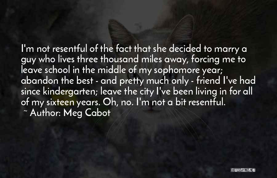 You're My Best Guy Friend Quotes By Meg Cabot