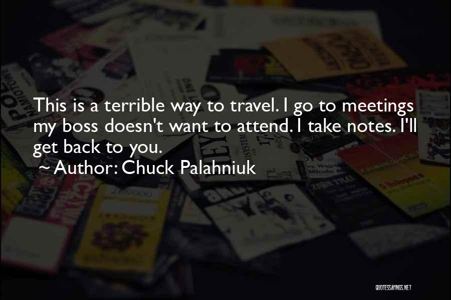 You're My Boss Quotes By Chuck Palahniuk