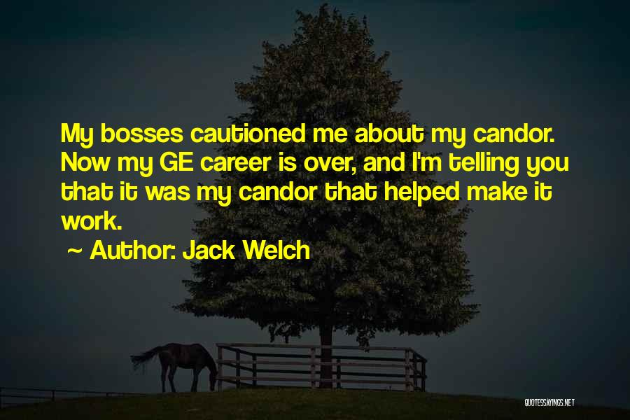 You're My Boss Quotes By Jack Welch