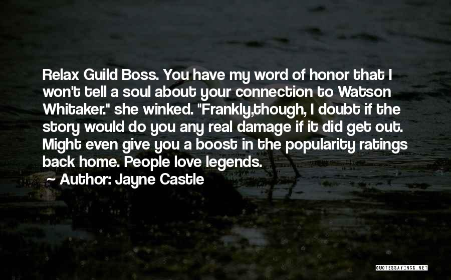 You're My Boss Quotes By Jayne Castle