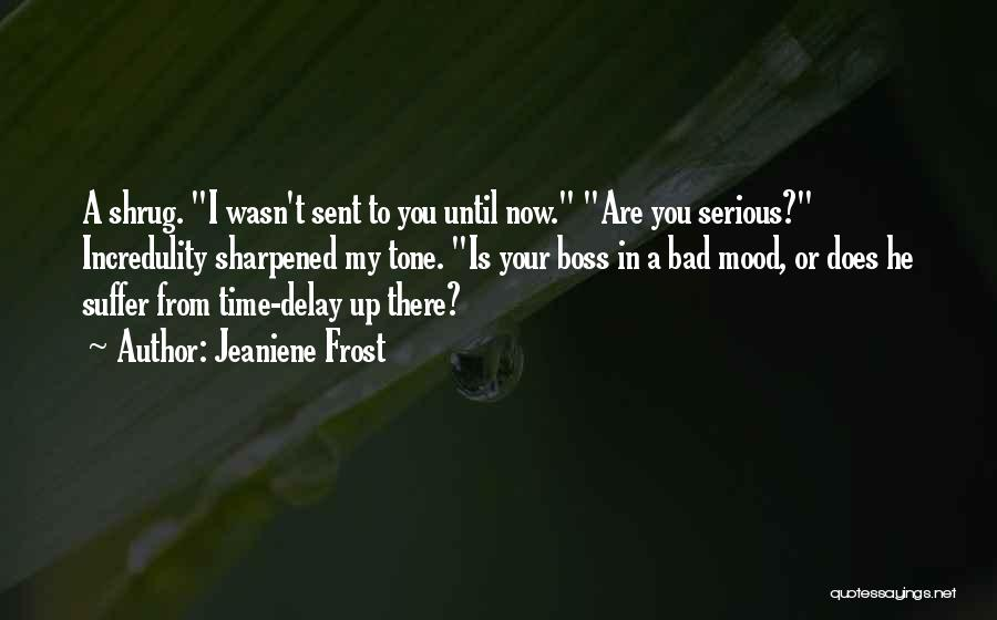 You're My Boss Quotes By Jeaniene Frost