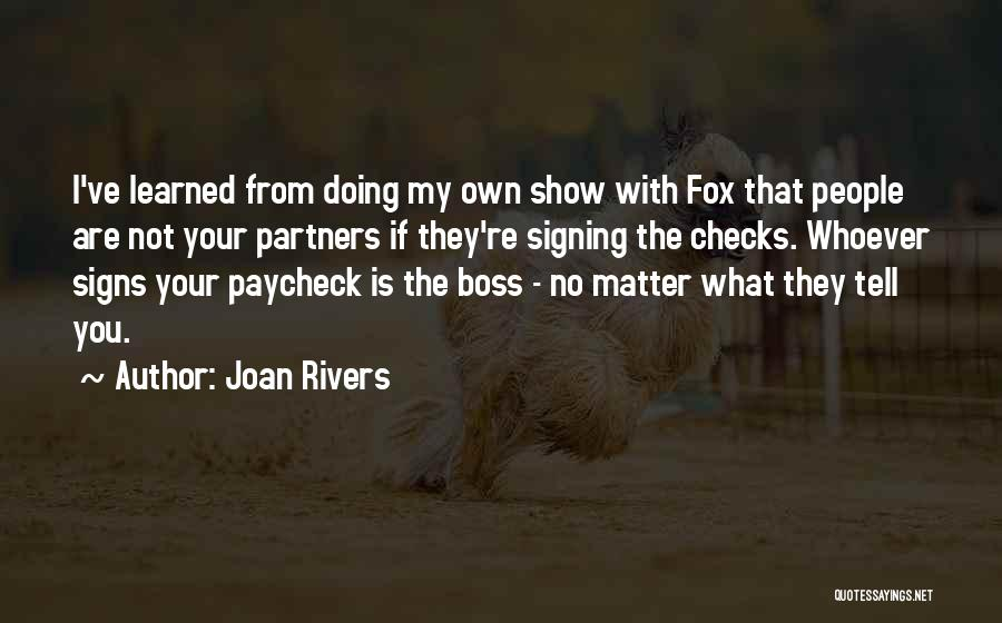 You're My Boss Quotes By Joan Rivers