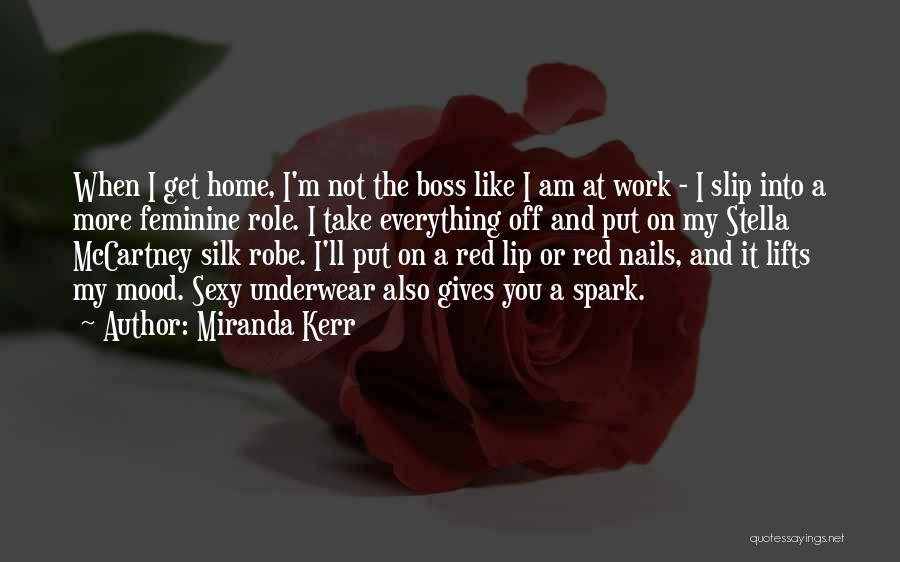 You're My Boss Quotes By Miranda Kerr