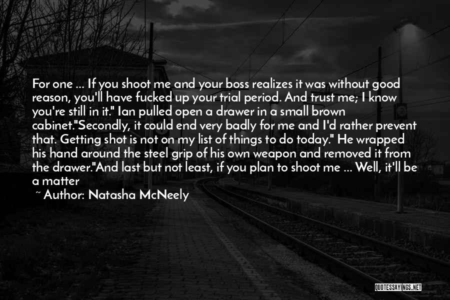 You're My Boss Quotes By Natasha McNeely