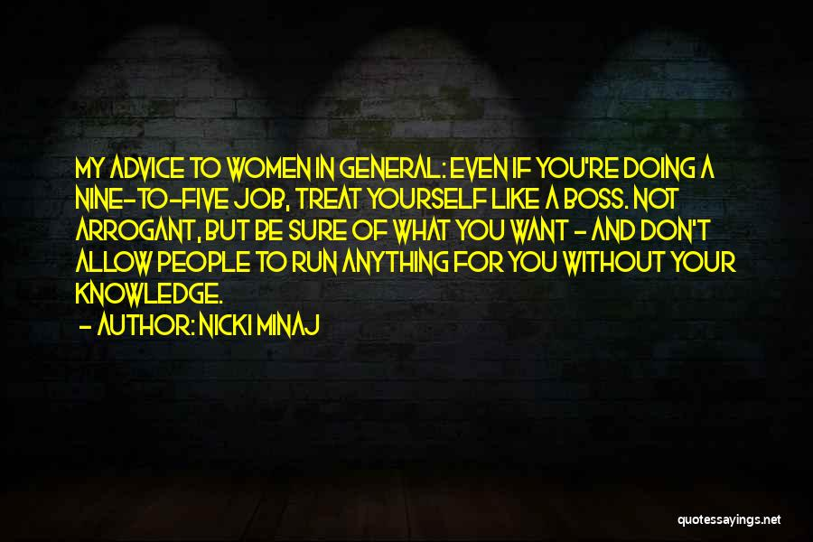 You're My Boss Quotes By Nicki Minaj