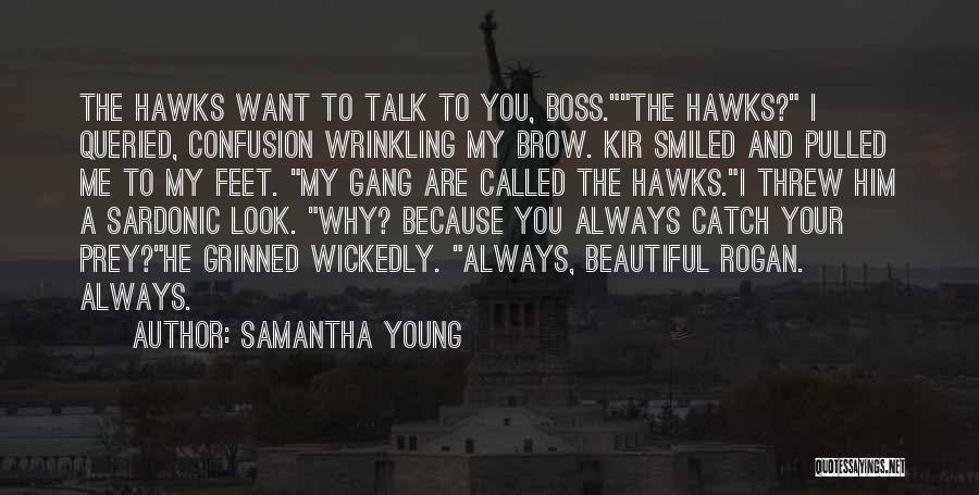 You're My Boss Quotes By Samantha Young