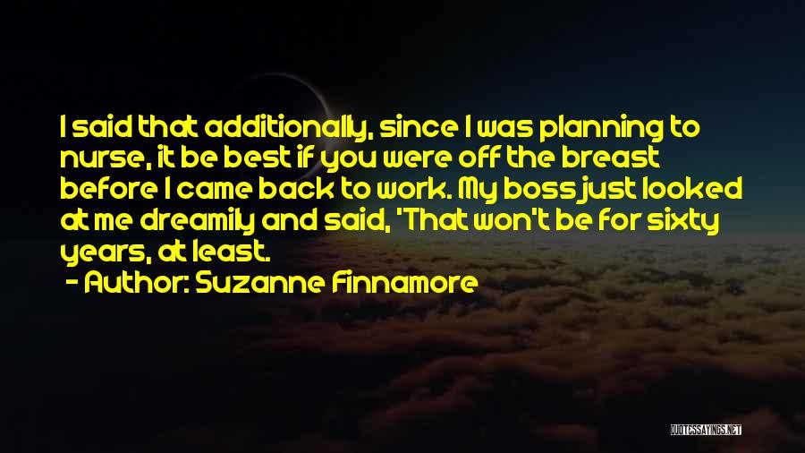You're My Boss Quotes By Suzanne Finnamore