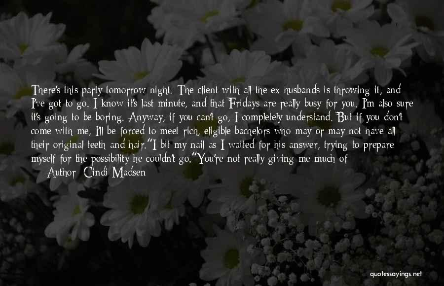 You're My Weakness Quotes By Cindi Madsen