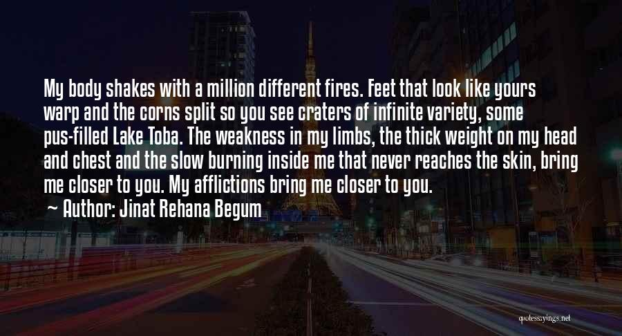 You're My Weakness Quotes By Jinat Rehana Begum