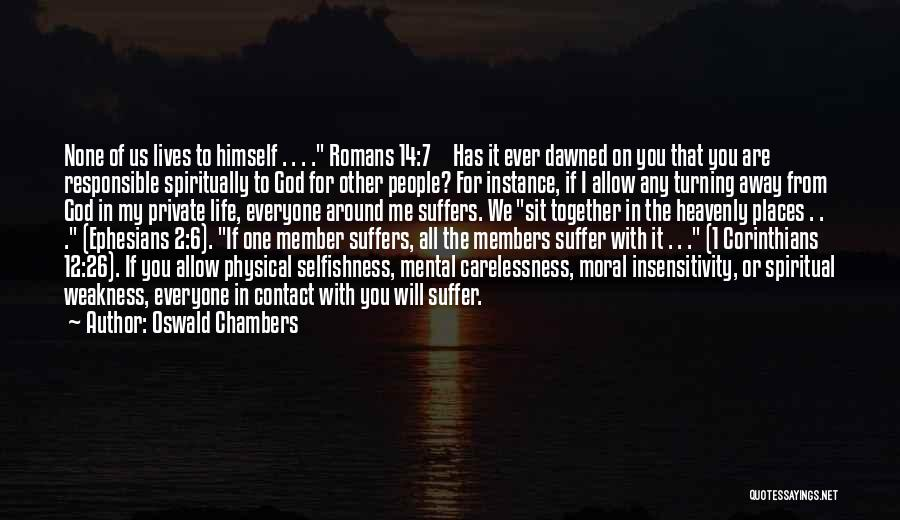 You're My Weakness Quotes By Oswald Chambers