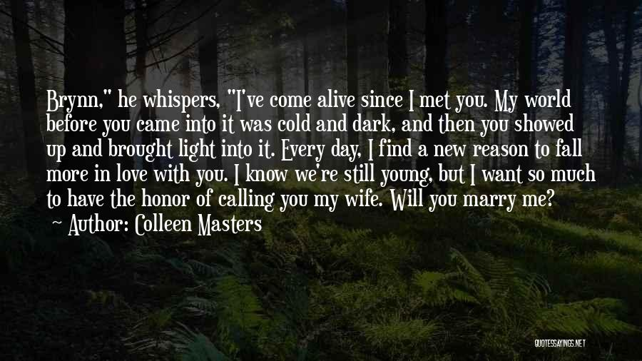 You're My World Love Quotes By Colleen Masters