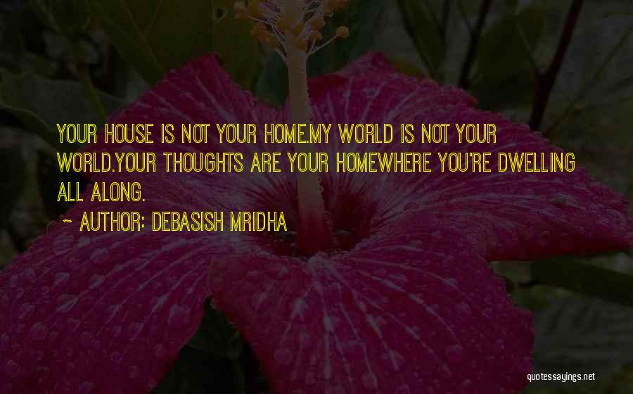 You're My World Love Quotes By Debasish Mridha