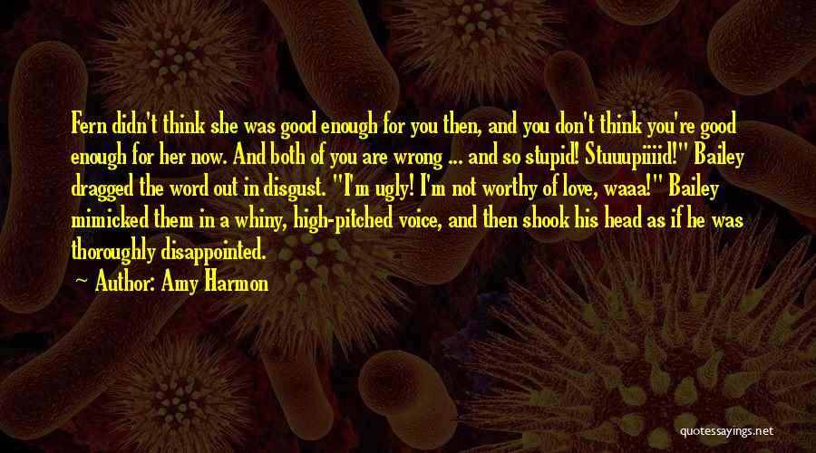 You're Not In Love Quotes By Amy Harmon