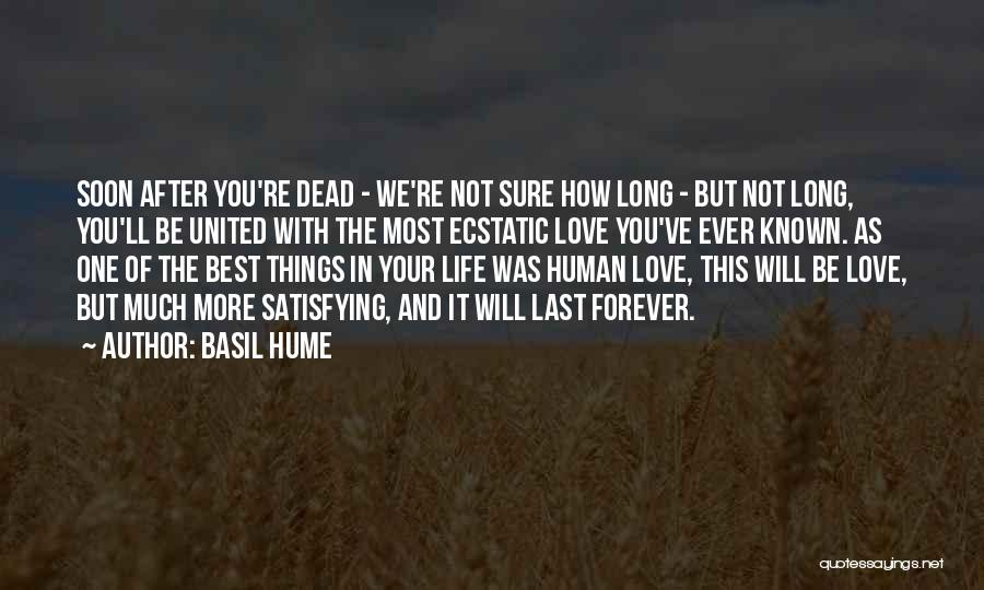 You're Not In Love Quotes By Basil Hume