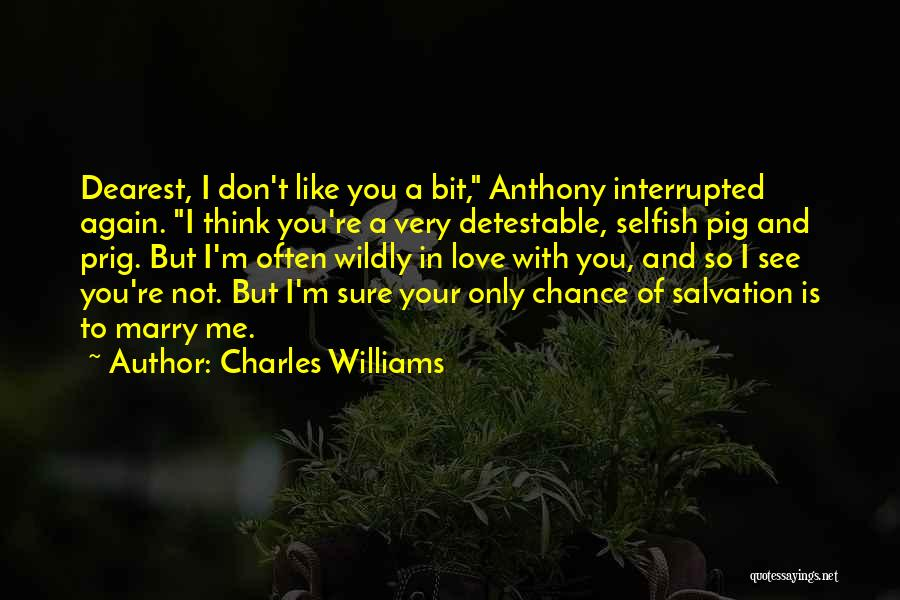 You're Not In Love Quotes By Charles Williams