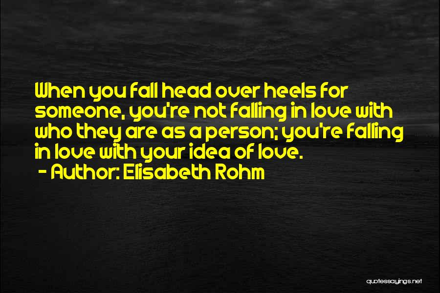 You're Not In Love Quotes By Elisabeth Rohm