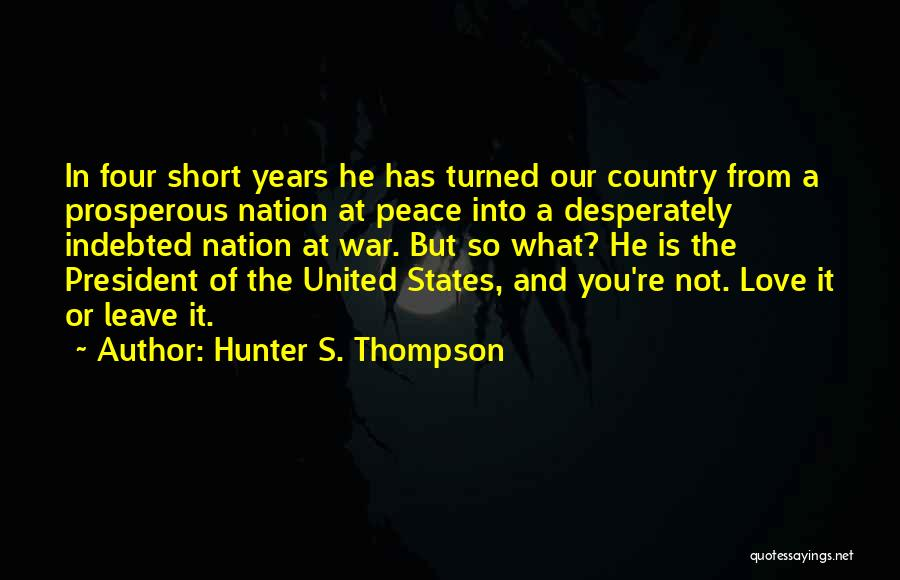 You're Not In Love Quotes By Hunter S. Thompson