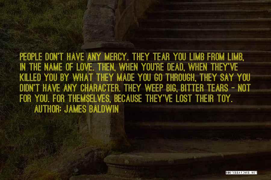 You're Not In Love Quotes By James Baldwin
