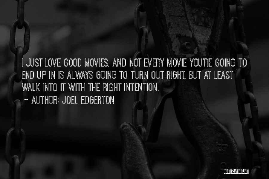 You're Not In Love Quotes By Joel Edgerton