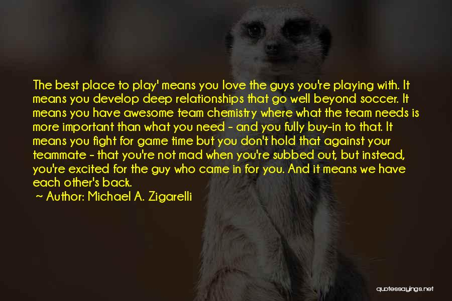 You're Not In Love Quotes By Michael A. Zigarelli