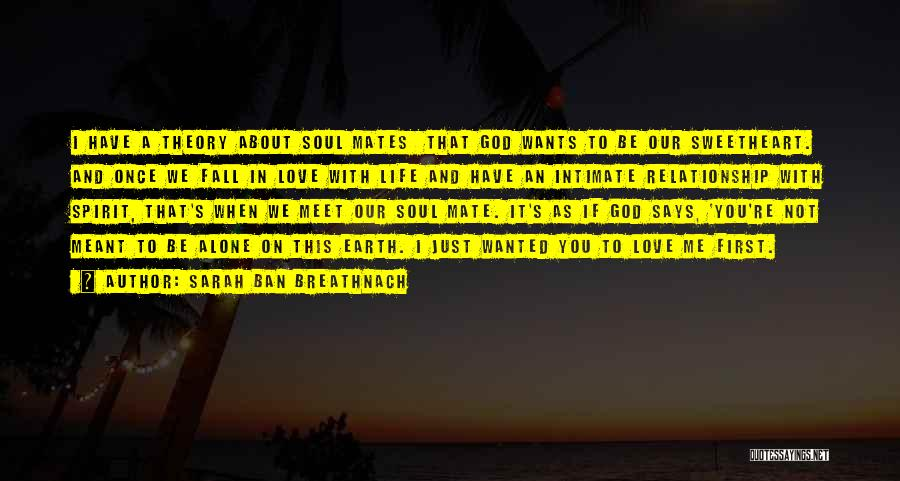 You're Not In Love Quotes By Sarah Ban Breathnach