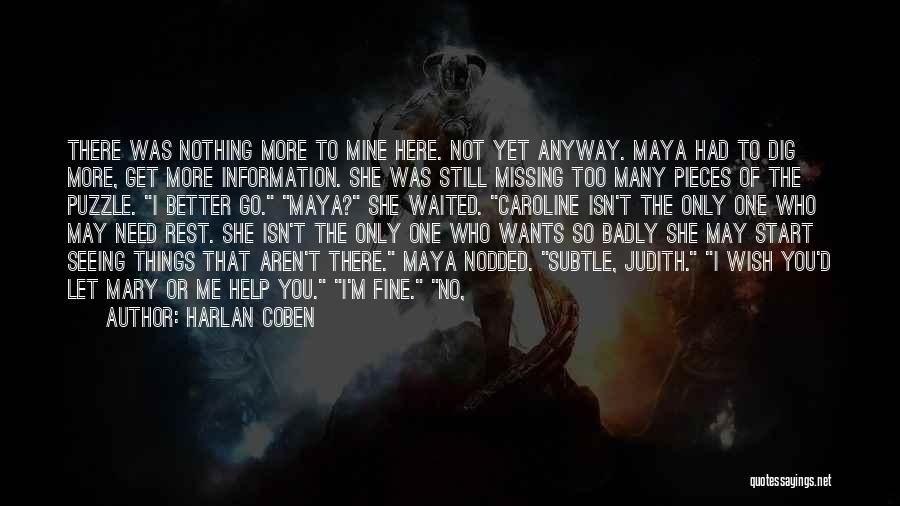 You're Not Mine Yet Quotes By Harlan Coben