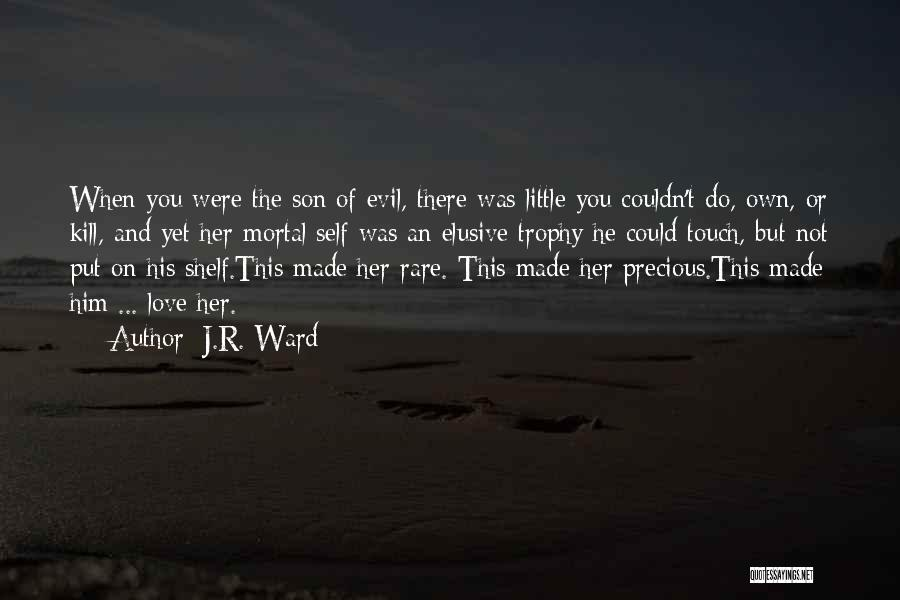 You're Not Mine Yet Quotes By J.R. Ward