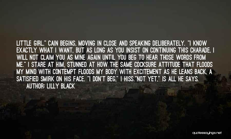 You're Not Mine Yet Quotes By Lilly Black