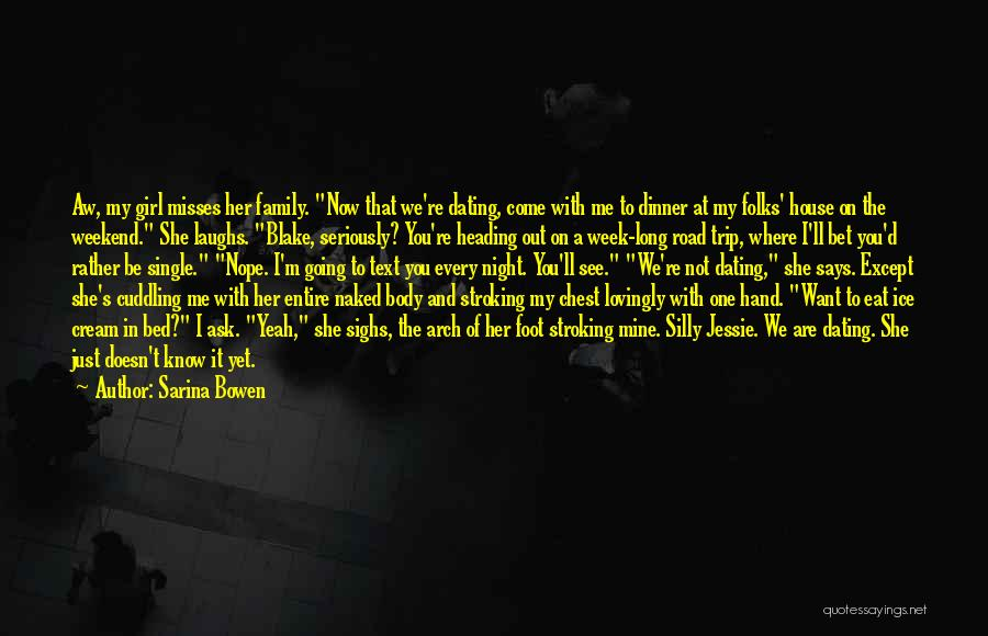 You're Not Mine Yet Quotes By Sarina Bowen