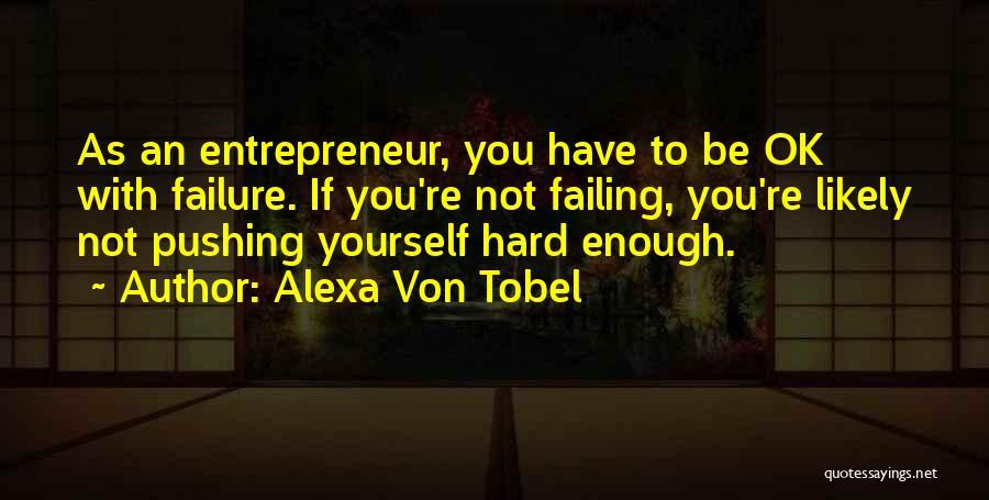 You're Not Ok Quotes By Alexa Von Tobel