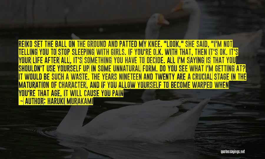You're Not Ok Quotes By Haruki Murakami