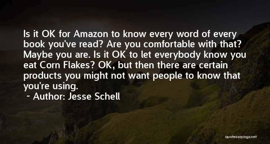 You're Not Ok Quotes By Jesse Schell