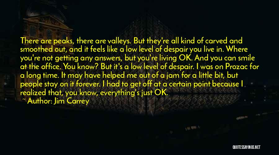 You're Not Ok Quotes By Jim Carrey
