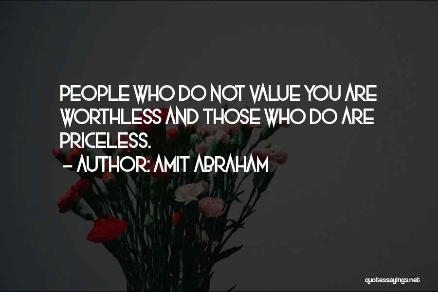 You're Not Worthless Quotes By Amit Abraham