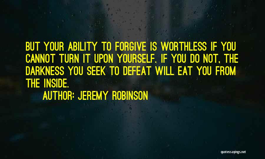 You're Not Worthless Quotes By Jeremy Robinson