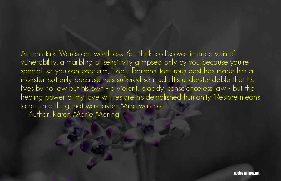 You're Not Worthless Quotes By Karen Marie Moning