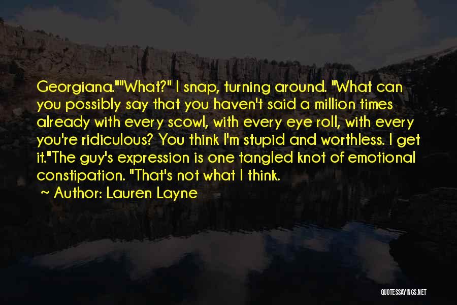 You're Not Worthless Quotes By Lauren Layne