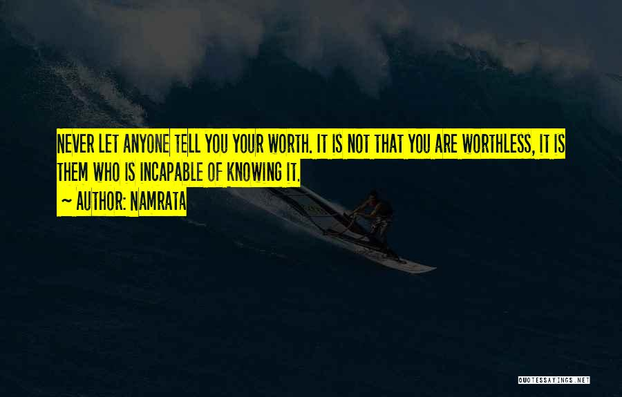 You're Not Worthless Quotes By Namrata