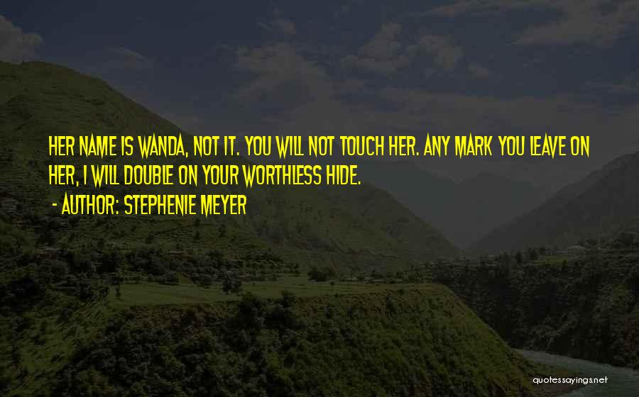 You're Not Worthless Quotes By Stephenie Meyer