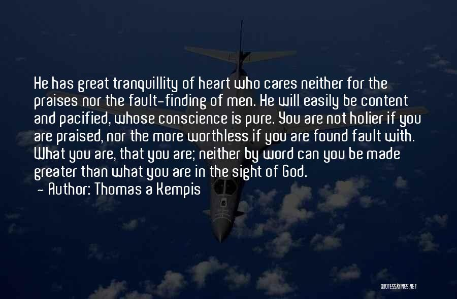You're Not Worthless Quotes By Thomas A Kempis